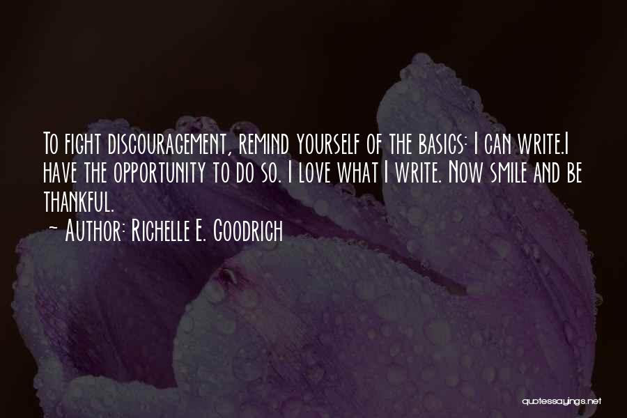 Remind Love Quotes By Richelle E. Goodrich