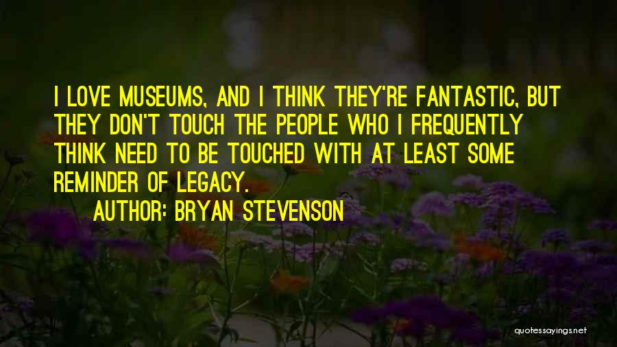 Reminder Quotes By Bryan Stevenson