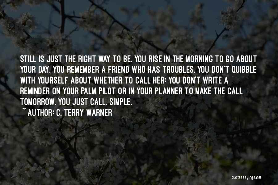 Reminder Quotes By C. Terry Warner