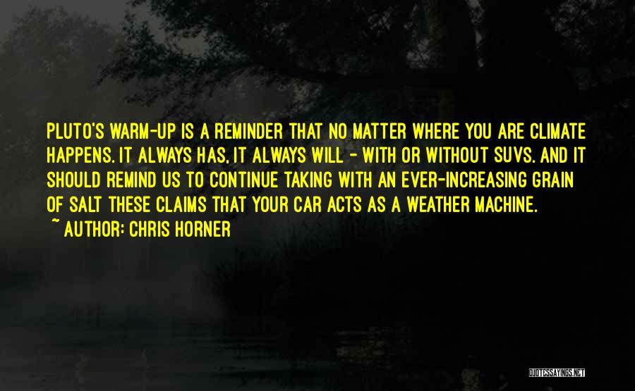 Reminder Quotes By Chris Horner