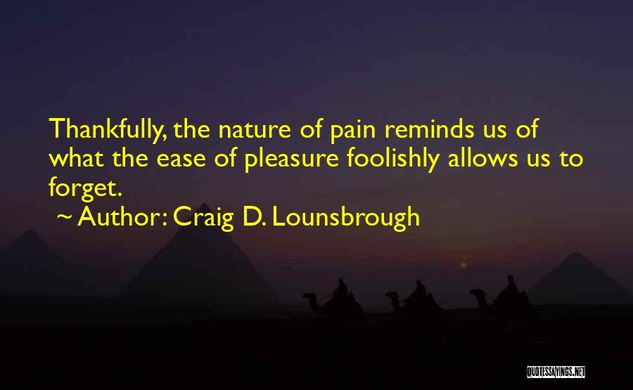 Reminder Quotes By Craig D. Lounsbrough