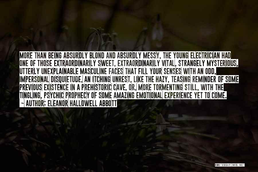 Reminder Quotes By Eleanor Hallowell Abbott