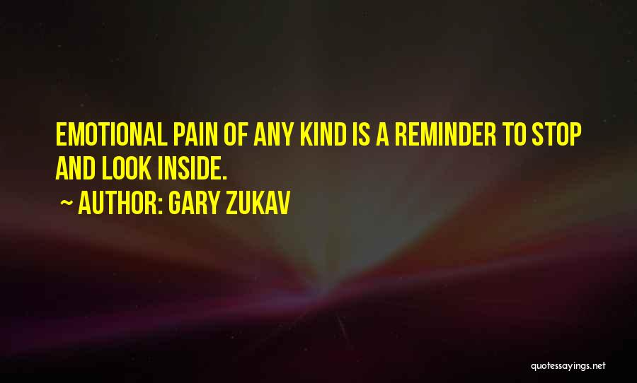 Reminder Quotes By Gary Zukav