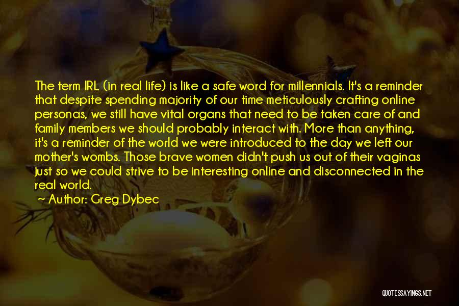 Reminder Quotes By Greg Dybec