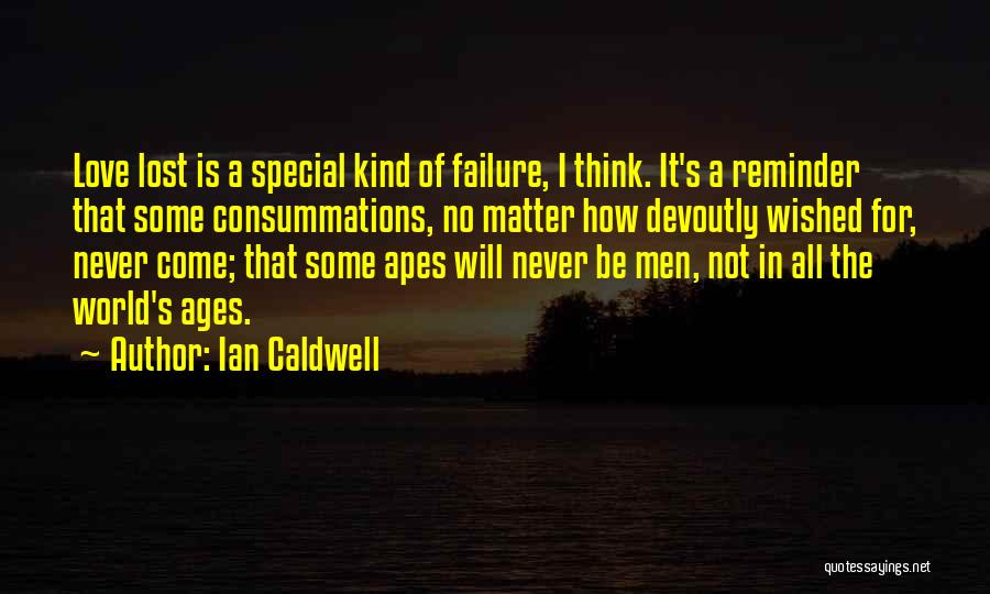 Reminder Quotes By Ian Caldwell