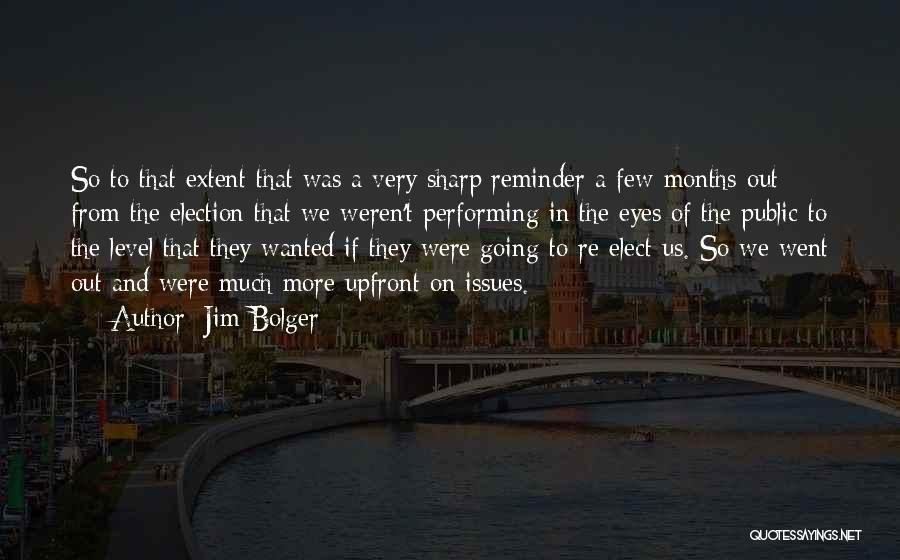 Reminder Quotes By Jim Bolger