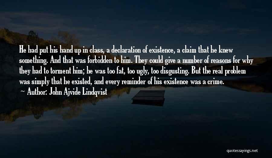 Reminder Quotes By John Ajvide Lindqvist