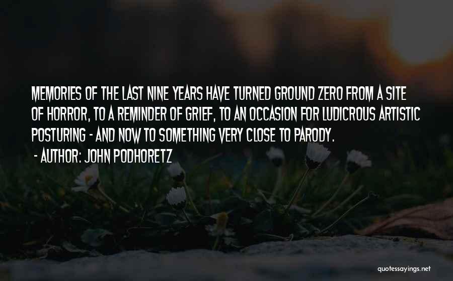 Reminder Quotes By John Podhoretz