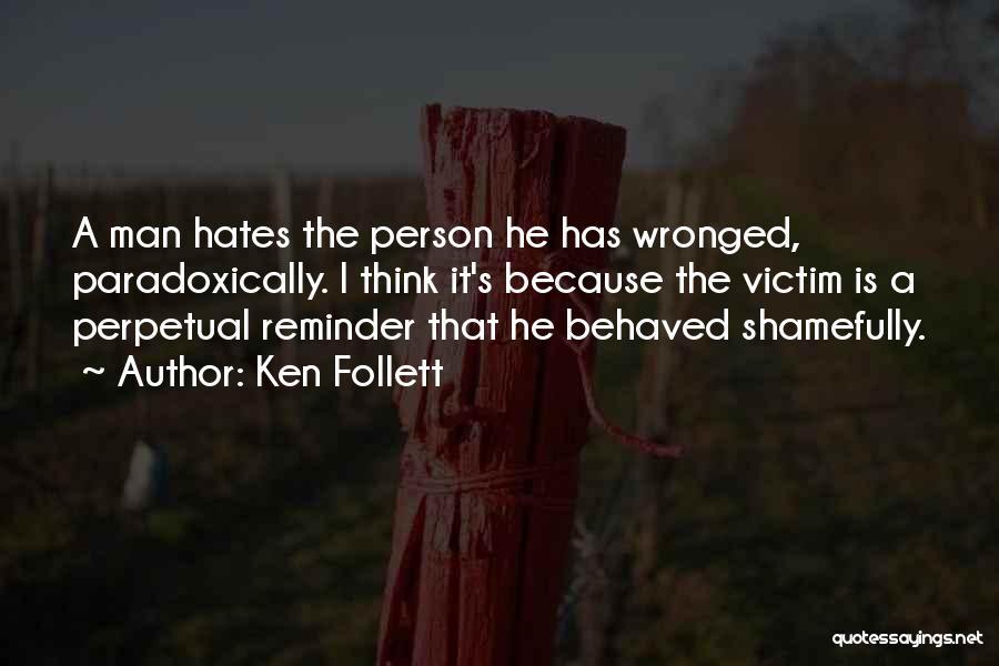 Reminder Quotes By Ken Follett