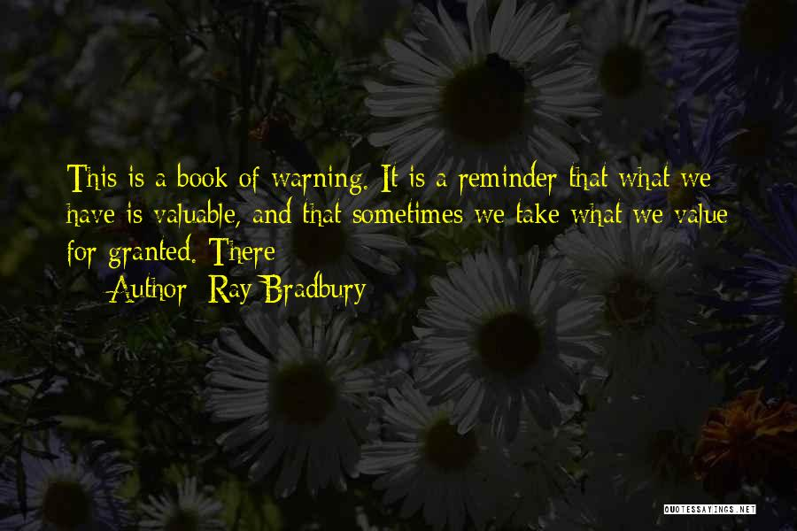 Reminder Quotes By Ray Bradbury
