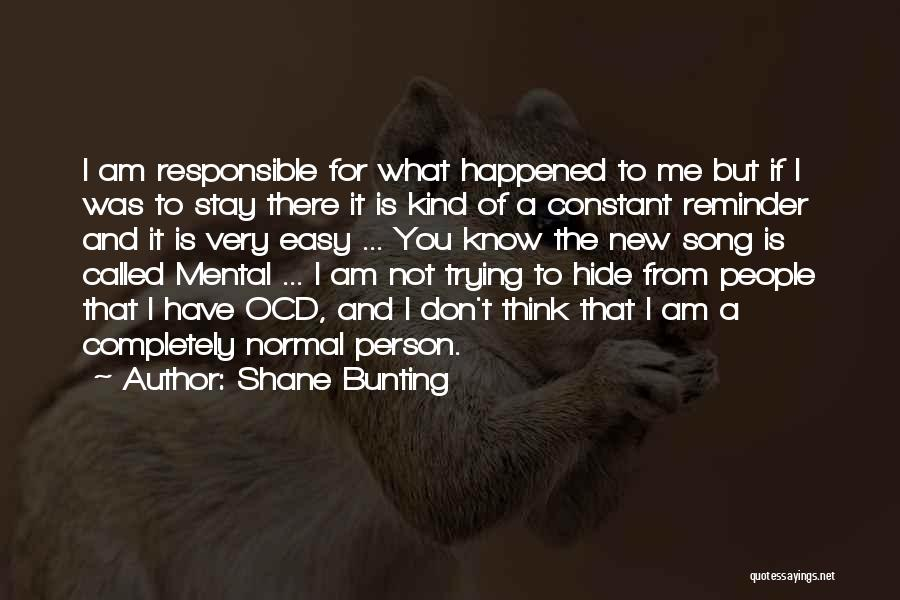 Reminder Quotes By Shane Bunting