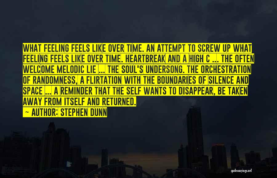 Reminder Quotes By Stephen Dunn