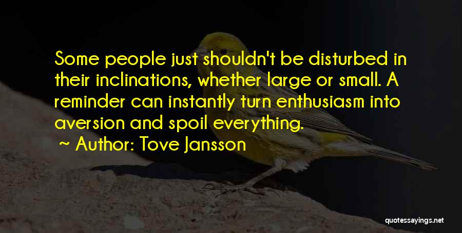Reminder Quotes By Tove Jansson