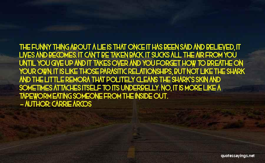Remora Quotes By Carrie Arcos