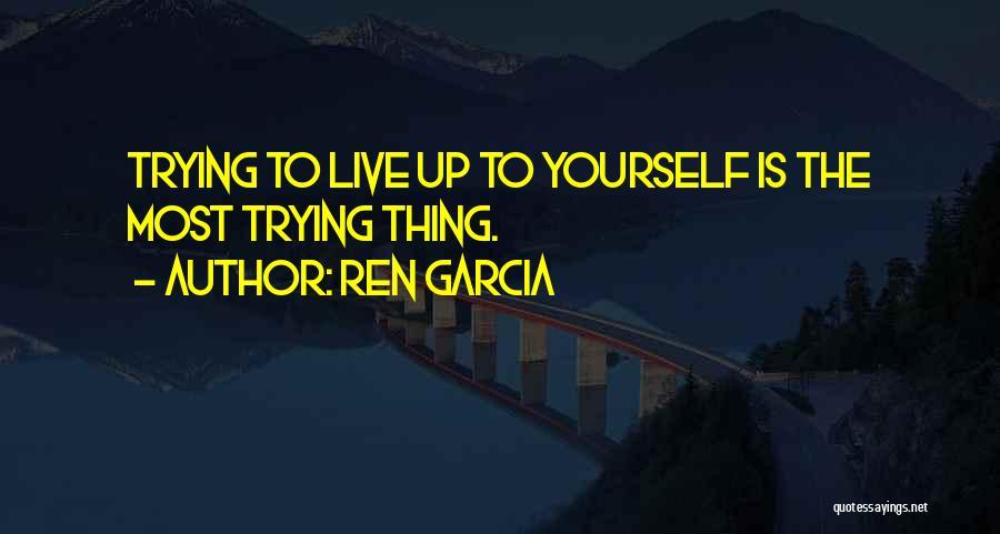Ren Garcia Quotes 2058910