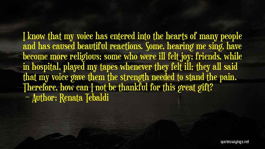 Renata Tebaldi Quotes 1727252
