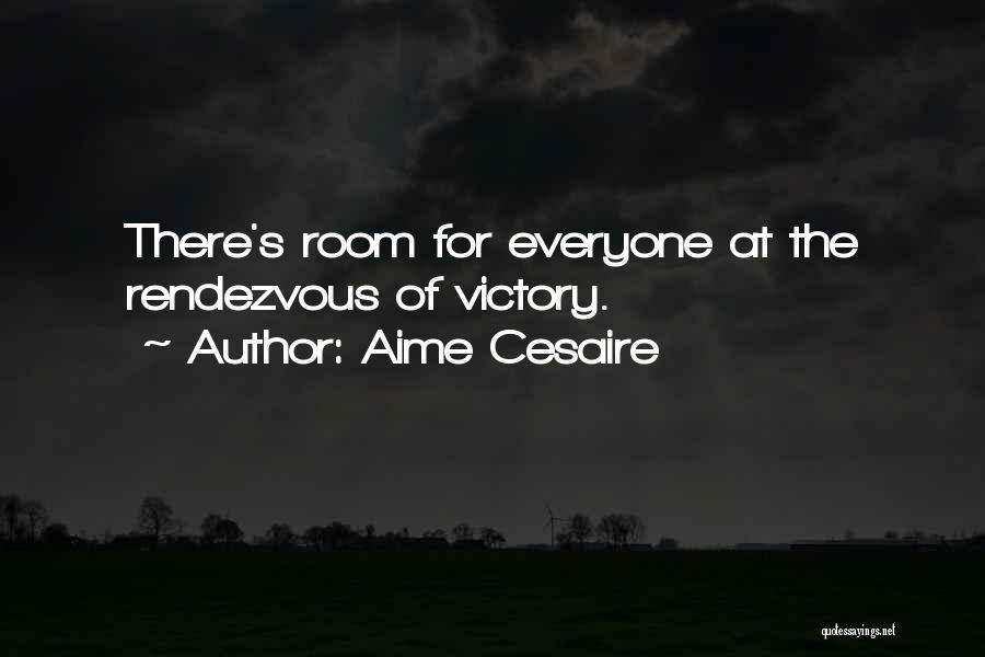Rendezvous Quotes By Aime Cesaire