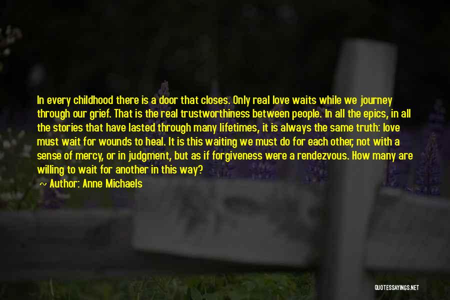 Rendezvous Quotes By Anne Michaels