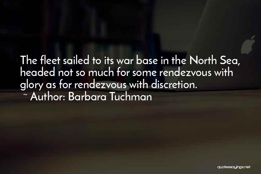 Rendezvous Quotes By Barbara Tuchman