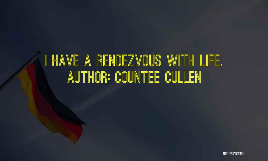 Rendezvous Quotes By Countee Cullen