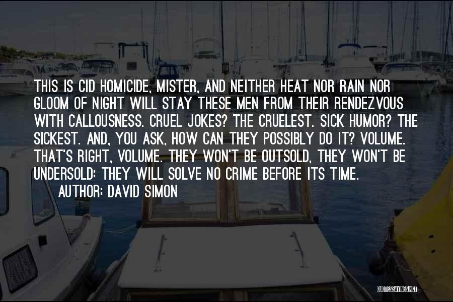 Rendezvous Quotes By David Simon