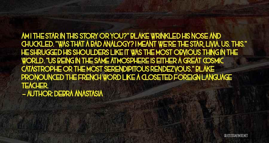 Rendezvous Quotes By Debra Anastasia