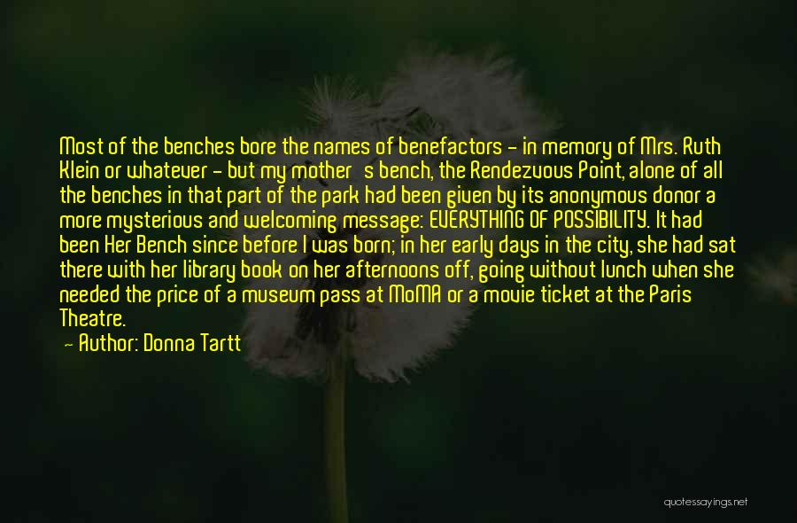 Rendezvous Quotes By Donna Tartt