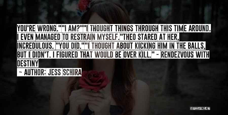 Rendezvous Quotes By Jess Schira
