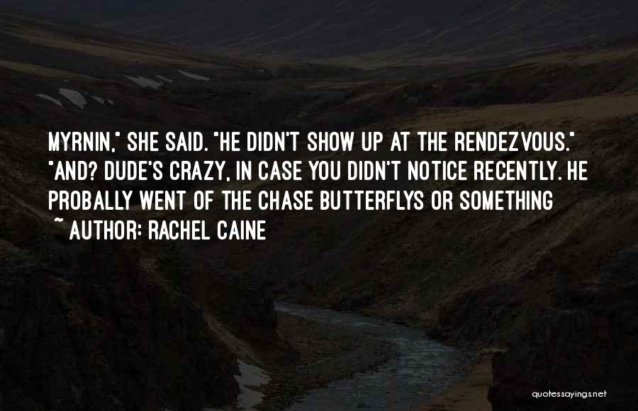 Rendezvous Quotes By Rachel Caine