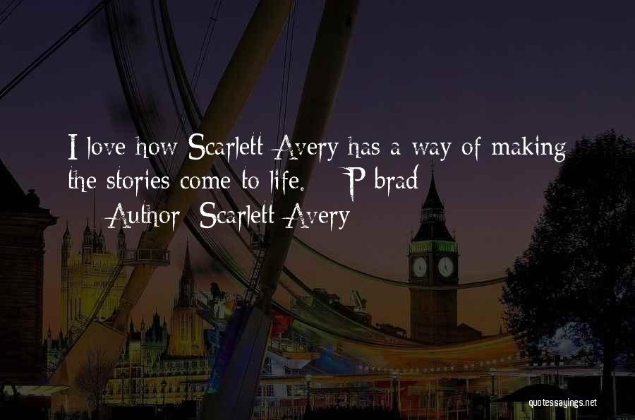 Rendezvous Quotes By Scarlett Avery