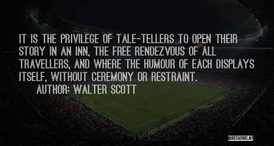 Rendezvous Quotes By Walter Scott