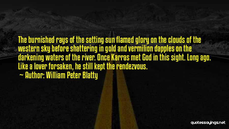 Rendezvous Quotes By William Peter Blatty