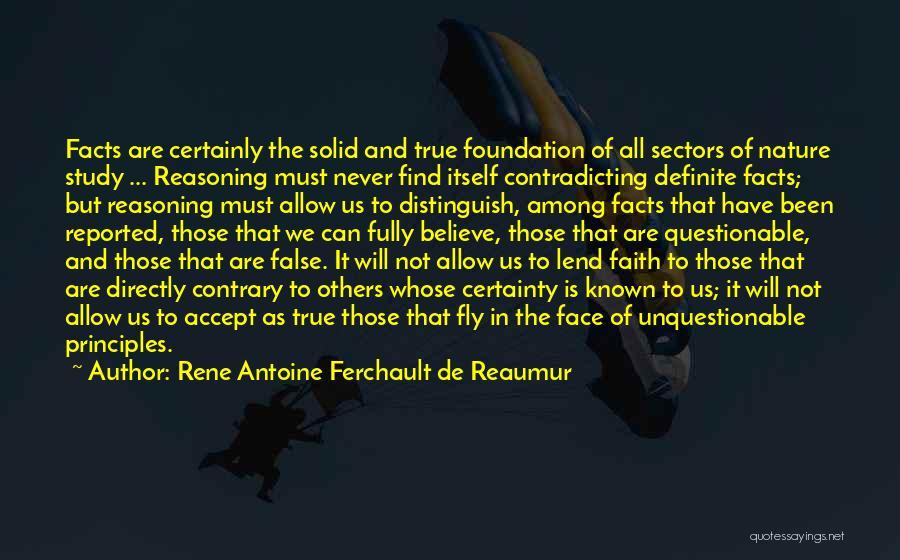 Rene Antoine Ferchault De Reaumur Quotes 1396294