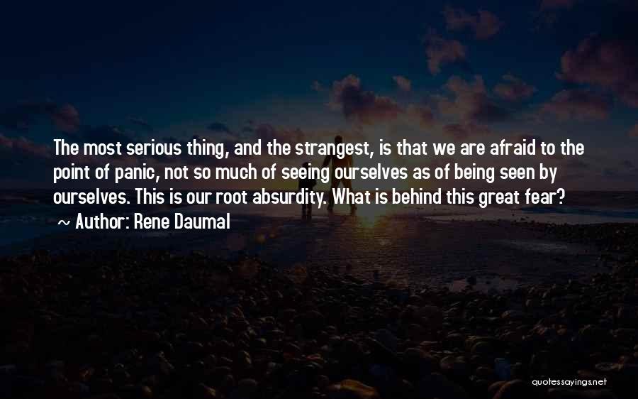 Rene Daumal Quotes 1213777