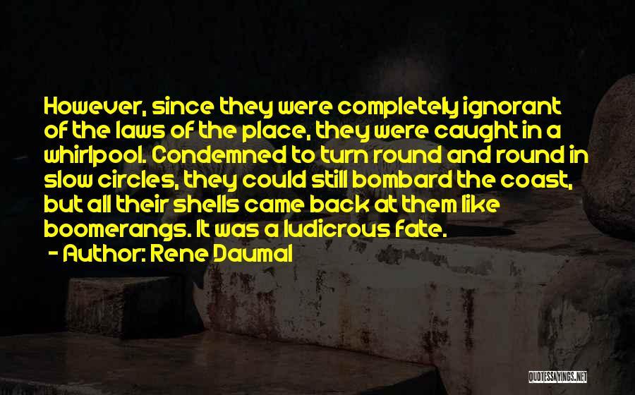 Rene Daumal Quotes 1509724