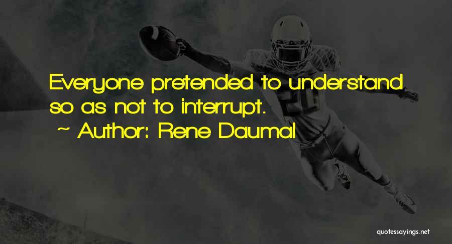 Rene Daumal Quotes 1598210