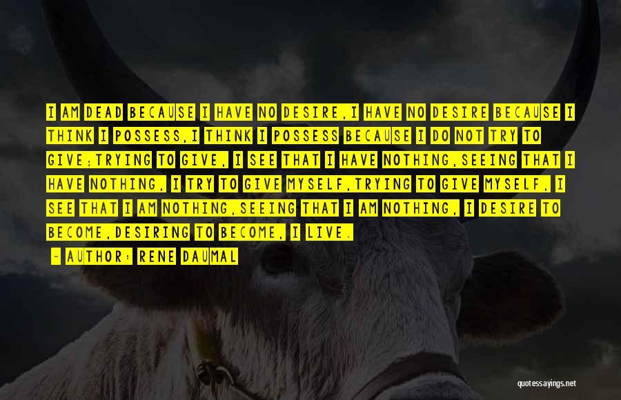 Rene Daumal Quotes 1611388