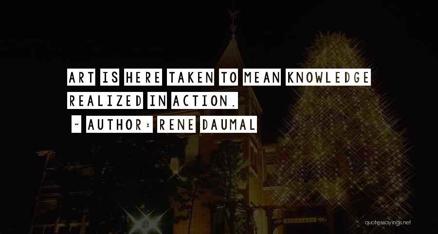 Rene Daumal Quotes 1655547