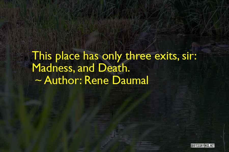 Rene Daumal Quotes 1733322