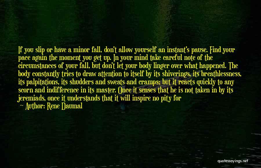 Rene Daumal Quotes 1764010