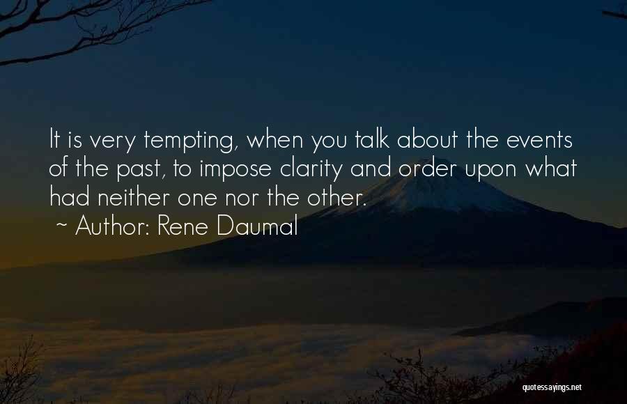 Rene Daumal Quotes 1848051
