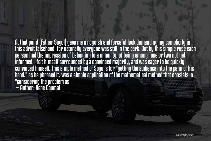 Rene Daumal Quotes 1973463