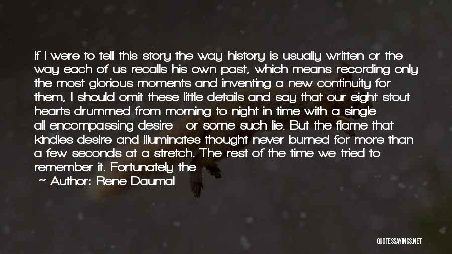 Rene Daumal Quotes 465317