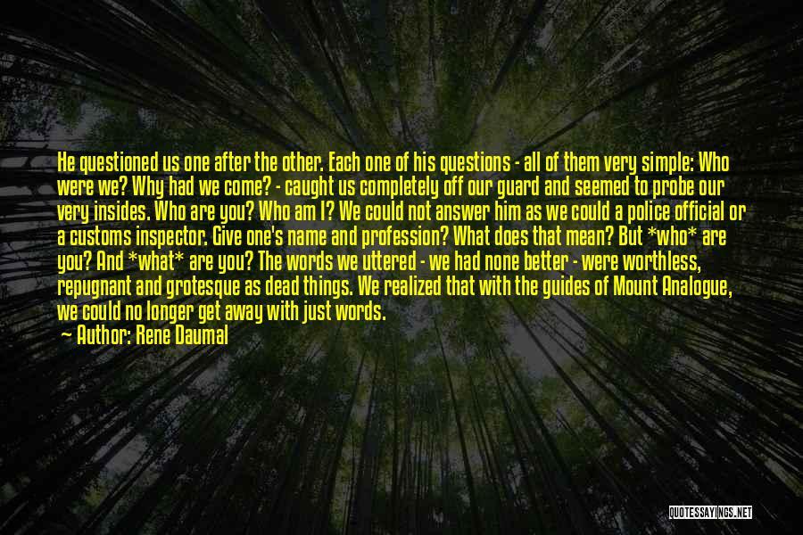 Rene Daumal Quotes 541984