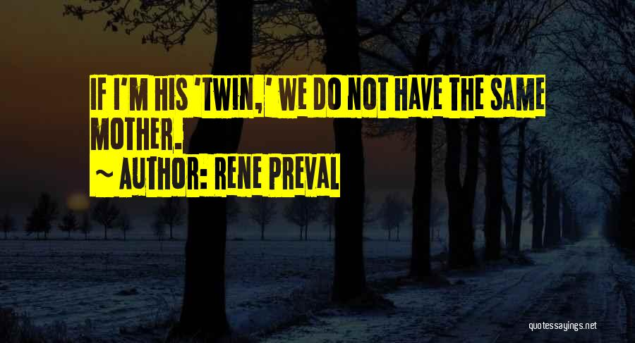Rene Preval Quotes 608616
