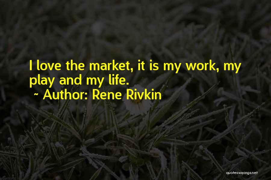 Rene Rivkin Quotes 610398