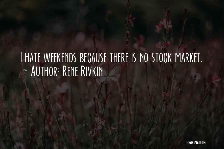 Rene Rivkin Quotes 941547