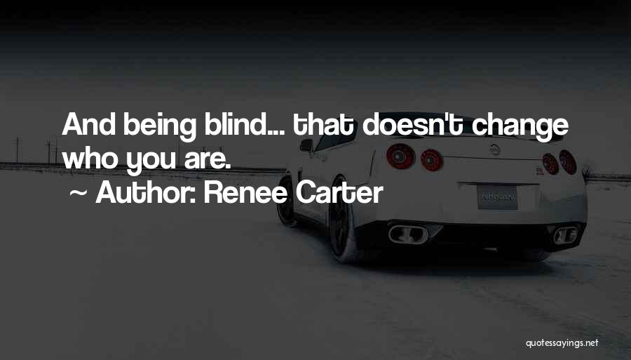 Renee Carter Quotes 105652