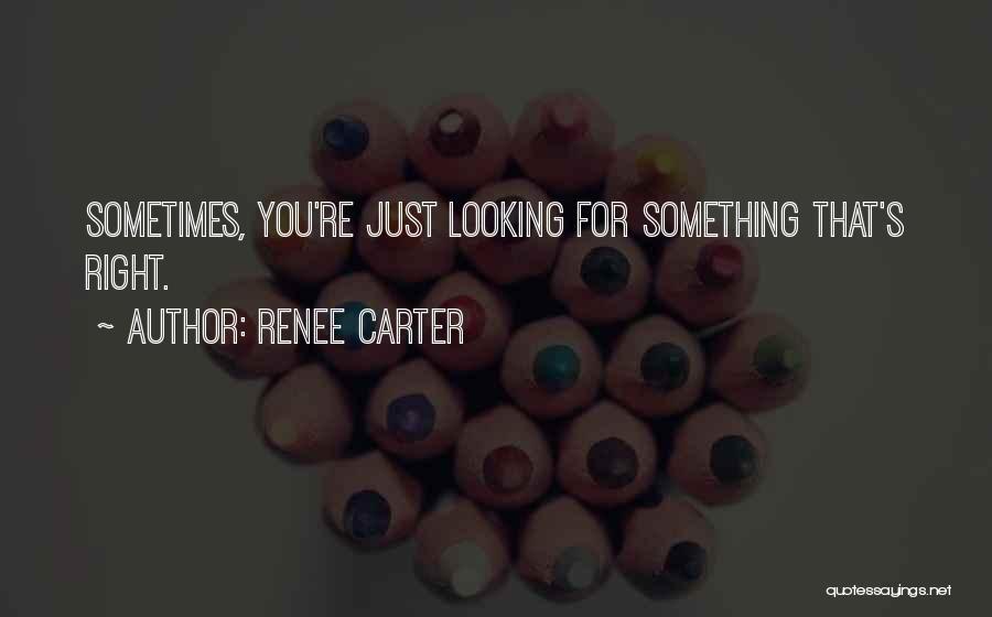 Renee Carter Quotes 130202