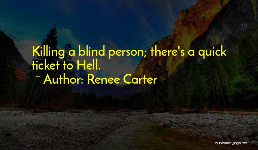 Renee Carter Quotes 1619243